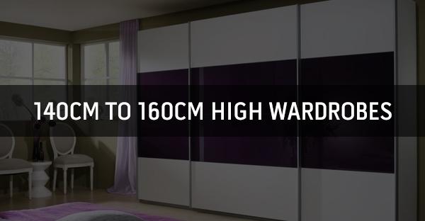 140cm to 160cm High Wardrobes
