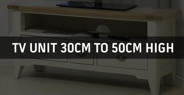 TV Unit 30cm To 50cm High