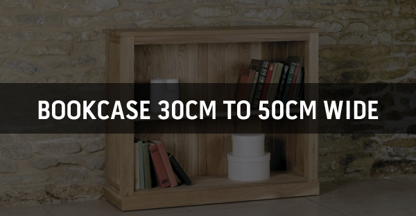 Bookcase 30cm to 50cm Wide