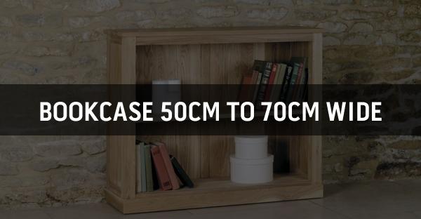 Bookcase 50cm to 70cm Wide