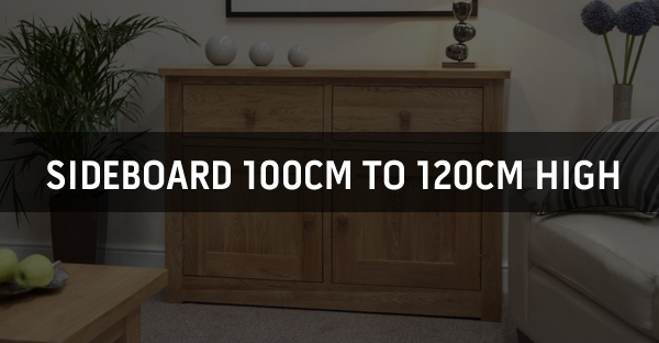 Sideboard 100cm to 120cm High