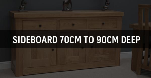 Sideboard 70cm to 90cm Deep