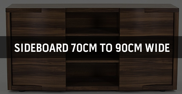 Sideboard 70cm to 90cm Wide