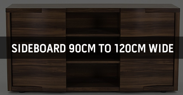 Sideboard 90cm to 120cm Wide