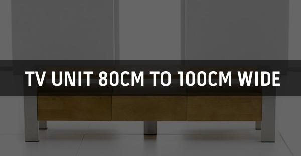 TV Unit 80cm To 100cm Wide