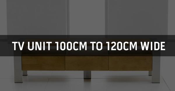TV Unit 100cm to 120cm Wide