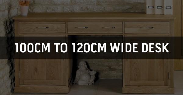 100cm to 120cm Wide Desk