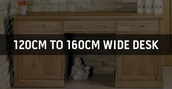 120cm to 160cm Wide Desk
