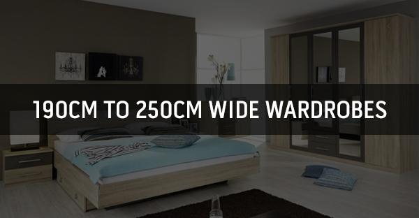 190cm to 250cm Wide Wardrobes