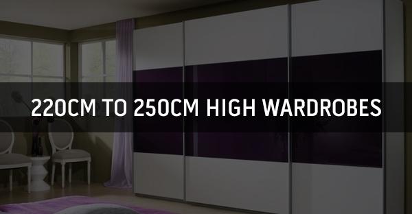 220cm to 250cm High Wardrobes