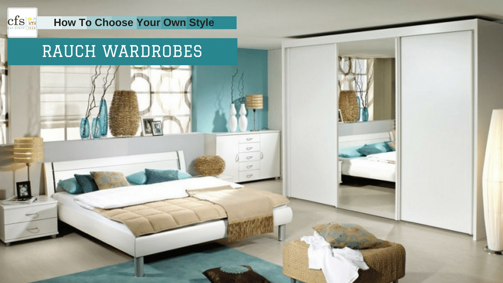 How to Choose Your Own Style Rauch Wardrobes