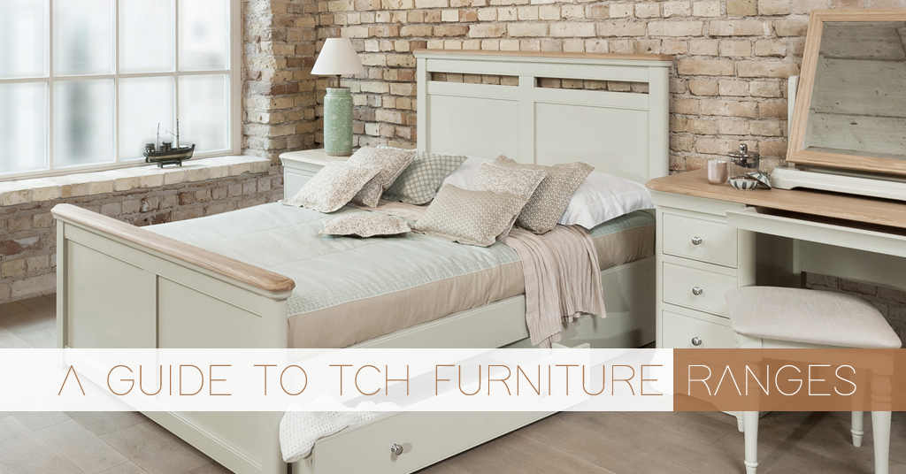 A Guide To TCH Furniture Ranges