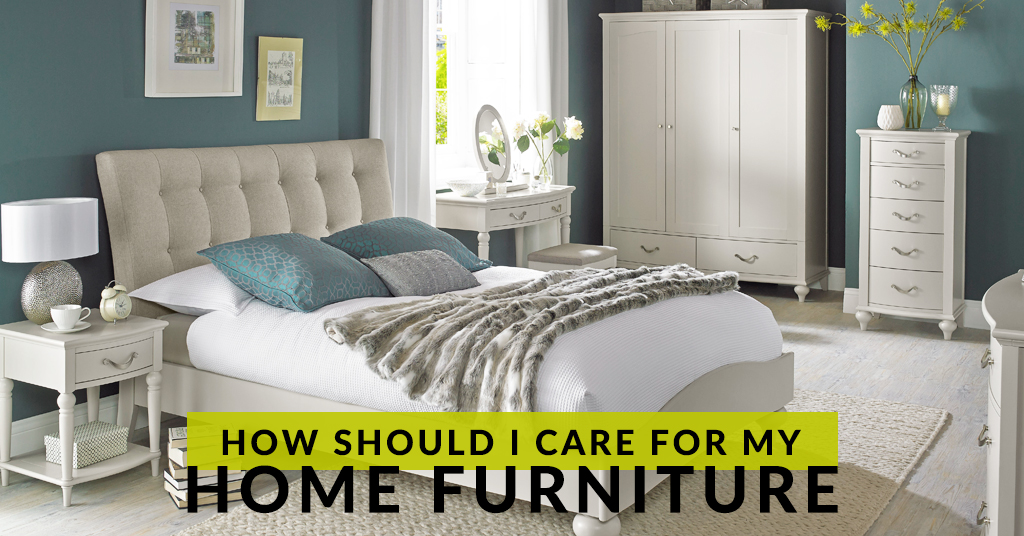 How Should I Care For My Home Furniture