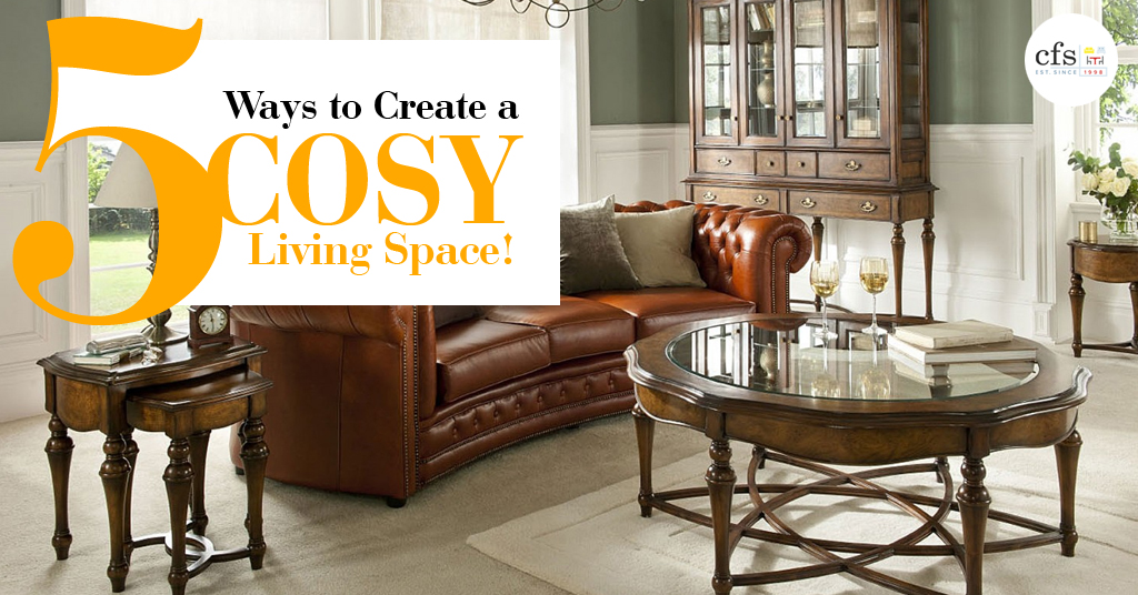 5 Ways To Create A Cosy Living Space