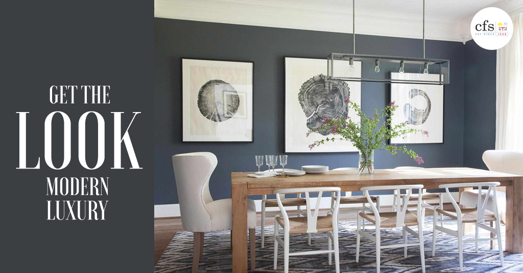 Get The Look: Modern Luxury