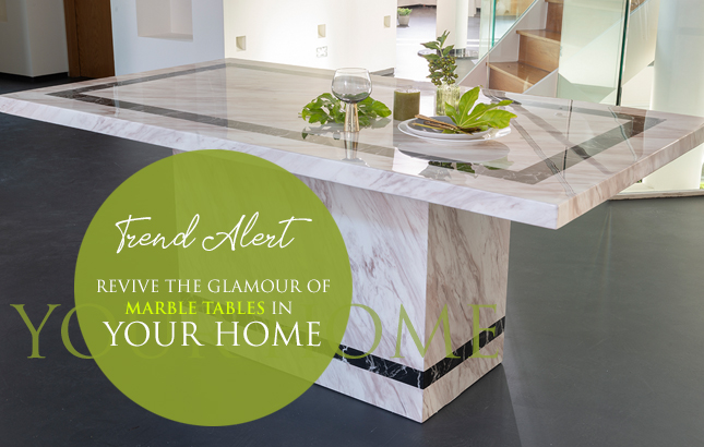 Trend Alert - Revive The Glamour of Marble Tables In Your Home