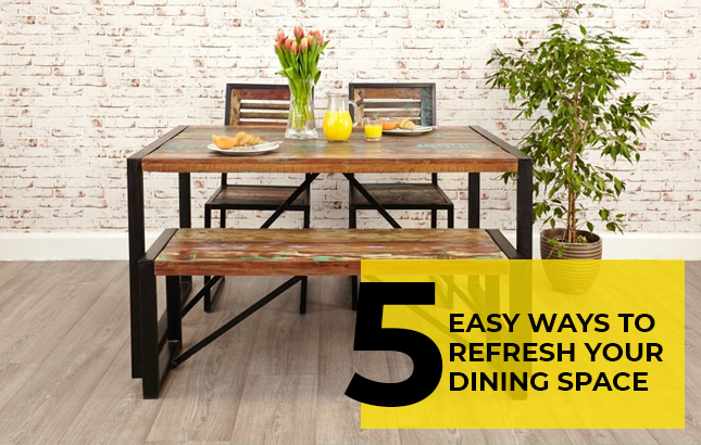 5 Easy Ways to Refresh Your Dining Space