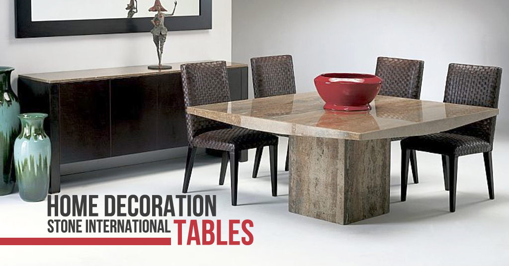 Home decoration with stone international tables