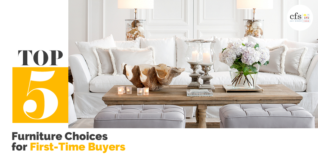 Top 5 Furniture Choices For First-Time Buyers