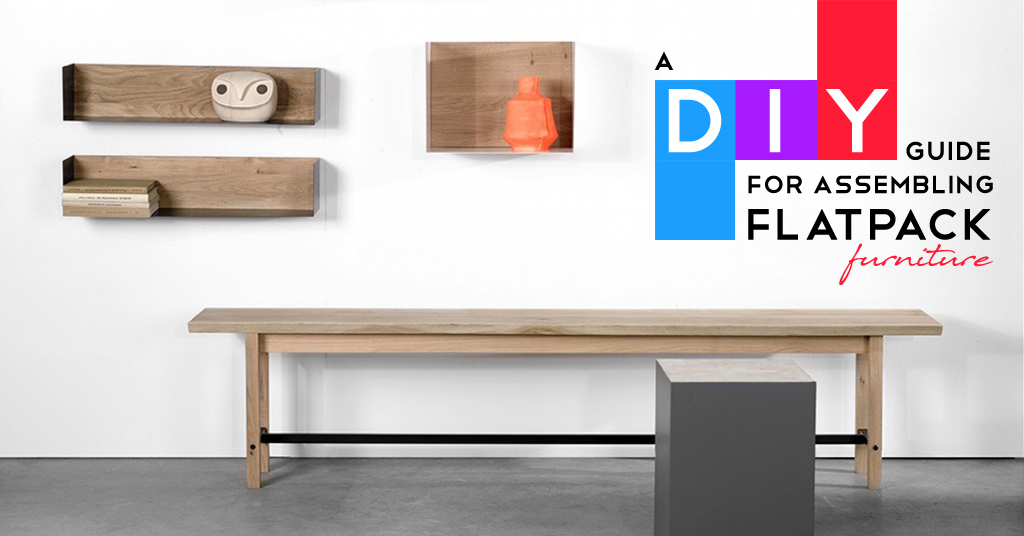 A DIY Guide for Assembling Flat Pack Furniture