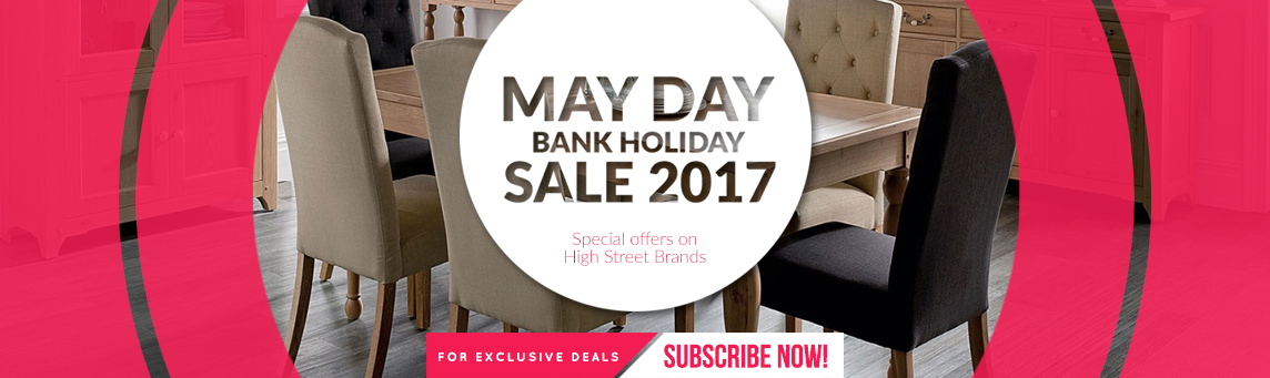 The Choice Furniture Superstore May Day Sale For 2017 Will Start On 28th  April 2017 And End At Midnight Of 1st May 2017.