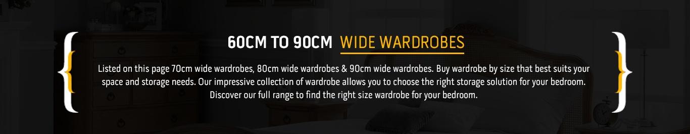 60cm Wardrobe 70cm Wardrobe 80cm Wardrobes 90cm Wardrobe